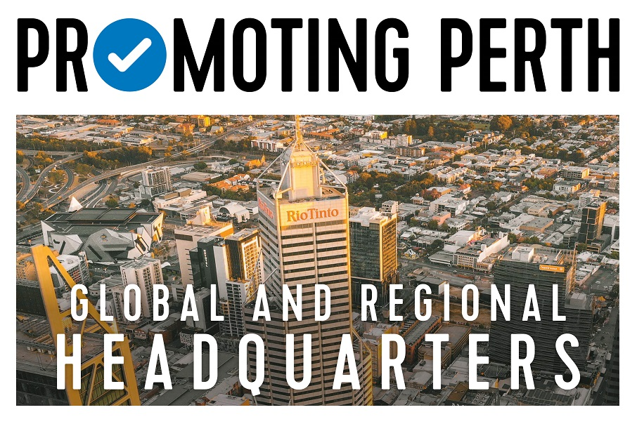 Promoting Perth: Global and regional headquarters
